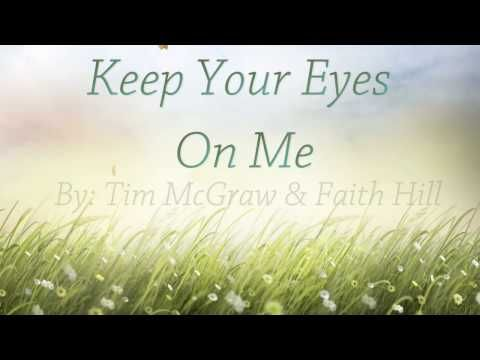 """Keep Your Eyes on Me. Faith Hill and Tim McGraw from the movie """"The Shack"""""""