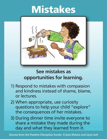 Positive Discipline: MISTAKES ARE WONDERFUL OPPORTUNITIES TO LEARN