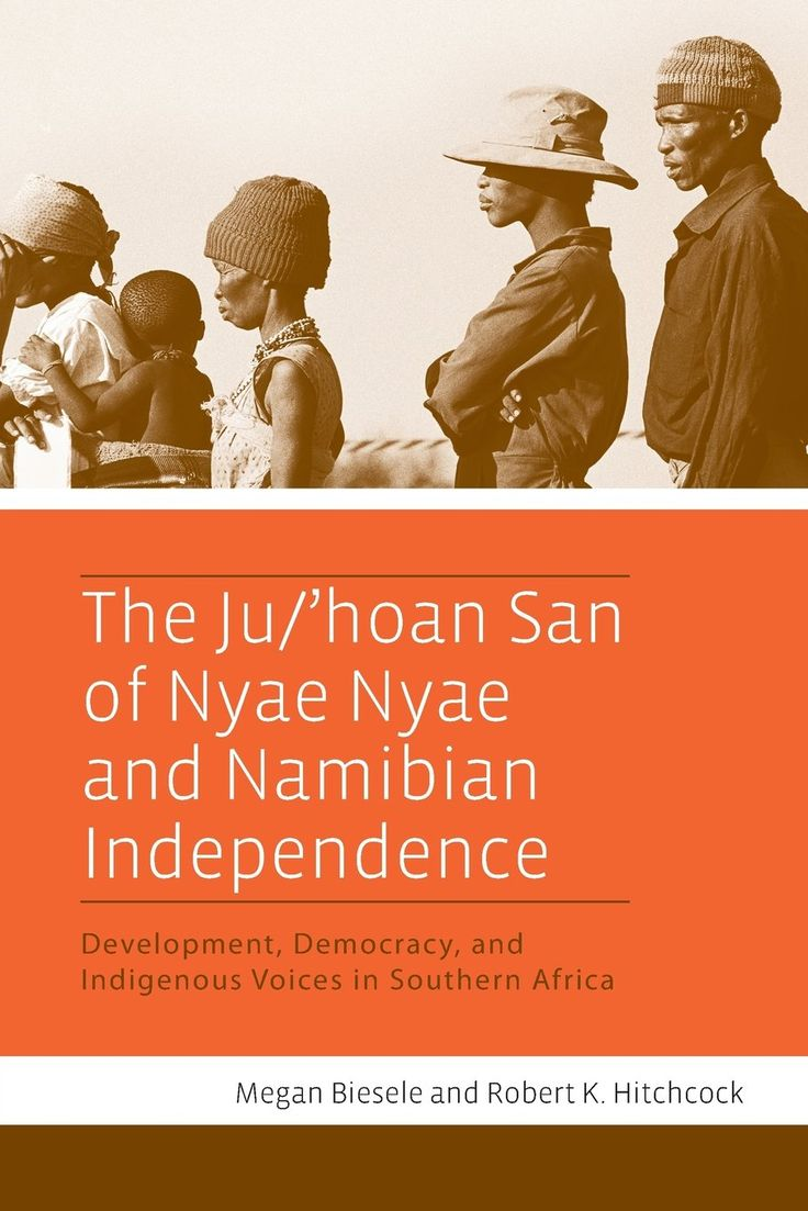 The Ju/'hoan San of Nyae Nyae and Namibian Independence: Development, Democracy, and Indigenous Voices in Southern Africa: Megan Biesele, Robert K. Hitchcock: 9781782380597: Books - Amazon.ca