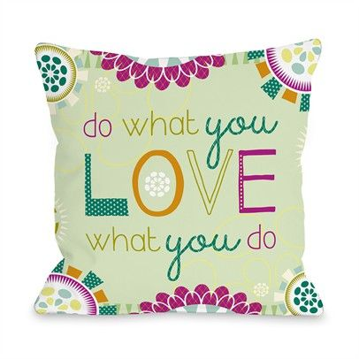 Do What You Love to Do Ozsale Multi 16x16 Pillow-73250PL16-Multi