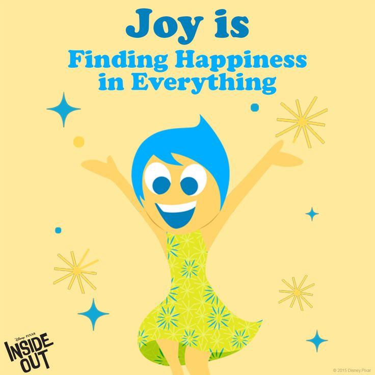 Hooray! Joy is finding happiness in everything! Disney Pixar Inside Out!
