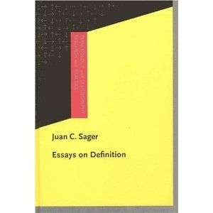 Juan C. Sager: Essays on Definition (Terminology and Lexicography Research and Practice)