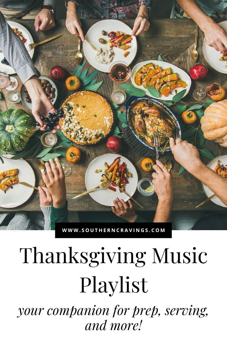 Thanksgiving Music Playlist 60 Songs In 2020 Thanksgiving Songs Thanksgiving Music Thanksgiving Recipes