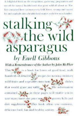 Wild weedsCasseroles Dishes, Worth Reading, Wild Food, Nature Food, Reading Book, Book Worth, Euell Gibbons, Maple Syrup, Wild Asparagus