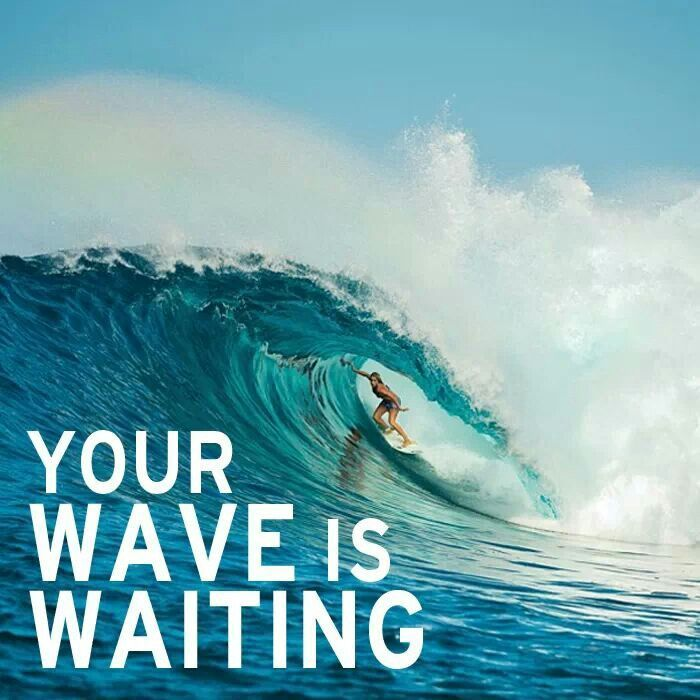Waves Quotes: 17 Best Images About Surfing Quotes On Pinterest