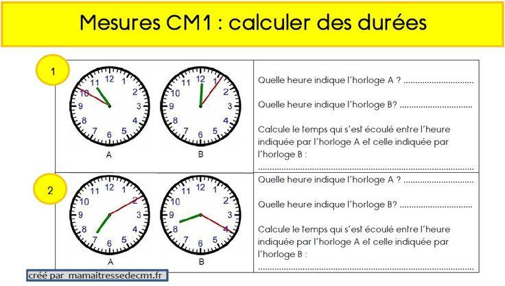 Calculs de durées en CM1 | Cm1, Maths ce2 et Problèmes mathématiques