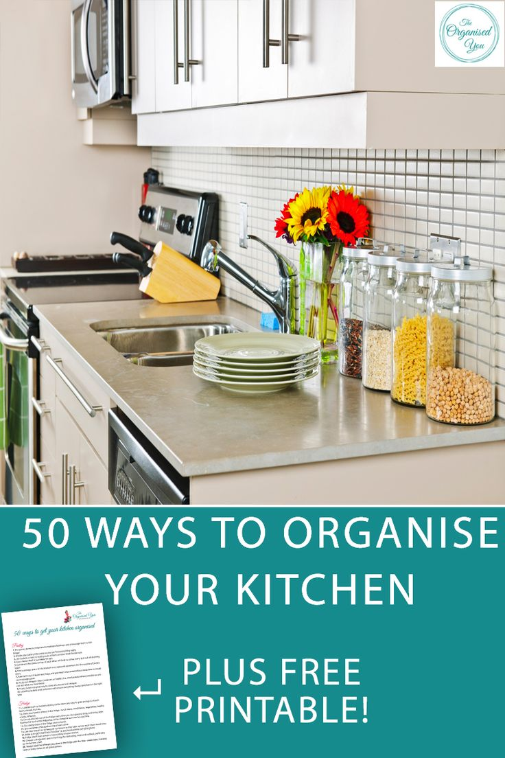 50 Ways to Organise Your Kitchen - having an organised kitchen will save you a huge amount of time and money as well as reducing stress and having a safe space for your family. Click through to read the top 50 organising tips and ideas for organising the different zones of your kitchen and grab your FREE checklist to follow along and tick off each project as you declutter and organise your own space!