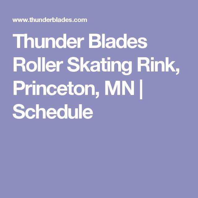 Thunder Blades Roller Skating Rink, Princeton, MN | Schedule