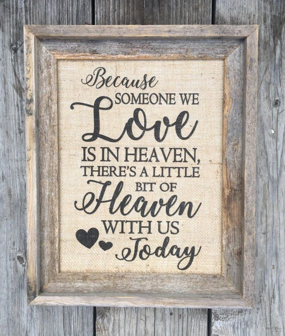 Because Someone We Love Is In Heaven Burlap Print | Best Memorial Print | In Memory Of Print | Wedding Memorial Table Decor
