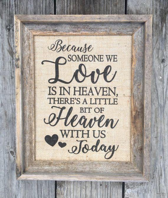 Because Someone We Love Is In Heaven Burlap Print | Best Memorial Print | In Memory Of Print | Wedding Memorial Table Decor