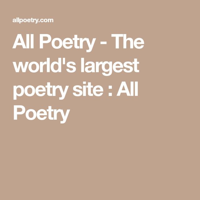 All Poetry - The world's largest poetry site : All Poetry