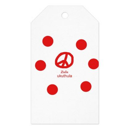 #Zulu Language And Peace Symbol Design Gift Tags - #country gifts style diy gift ideas