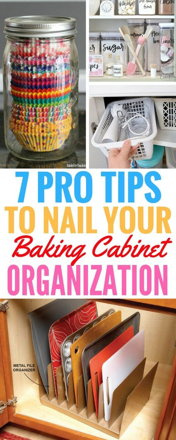 7 Pro Tips For Baking Cabinet Organization | Some of the best Organization Ideas For The Home that I've read!