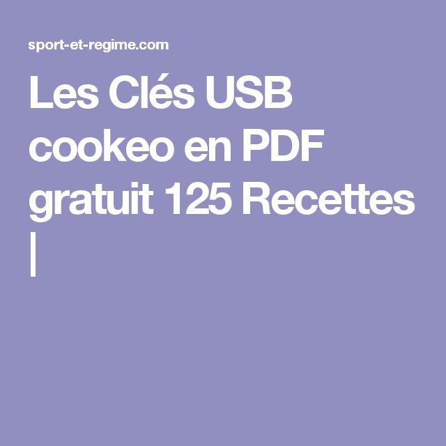 Les Clés USB cookeo en PDF gratuit 125 Recettes