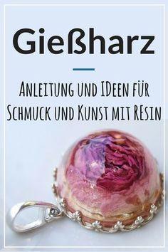 Die ultimative Gießharz Anleitung im deutschsprachigen Raum. Alles was du wissen musst, wenn du mit Resin Schmuck oder Kunst basteln willst.