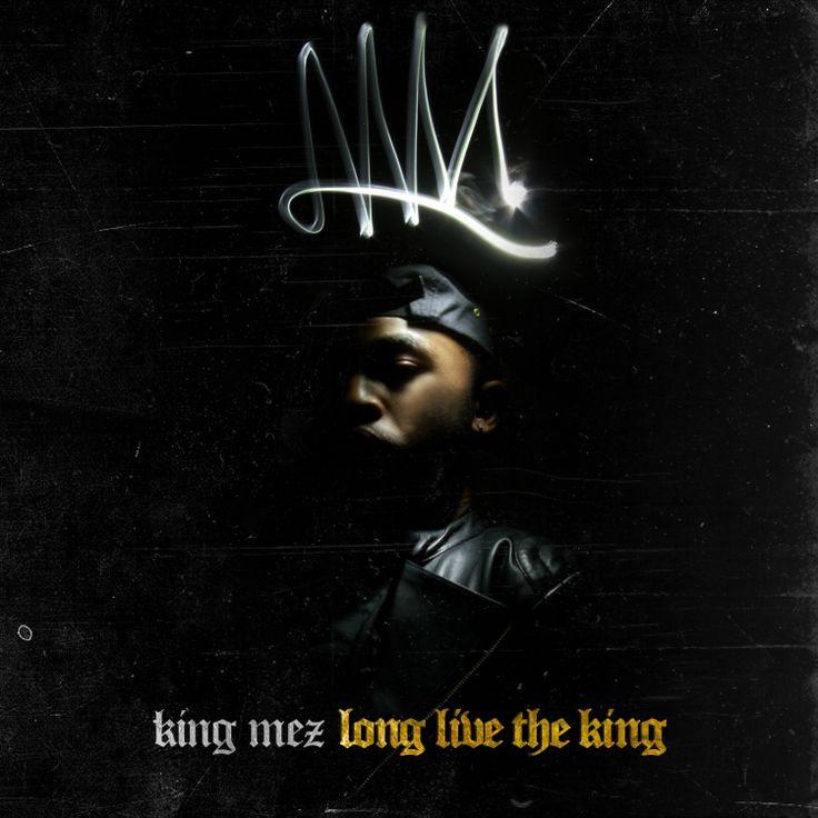 (Mixtape)  King Mez - Long Live The King http://orangemixtapes.com/mixtape/K/924/1423-king-mez-long-live-the-king.html @KingMez @Orange Mixtapes