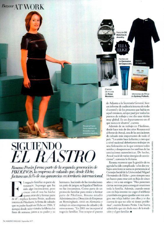 Publicación en la revista Bazzar junto a Rosana Perán de Pikolinos, una fuerza admirable que sin duda nace de la tradicióny el gen familiar.