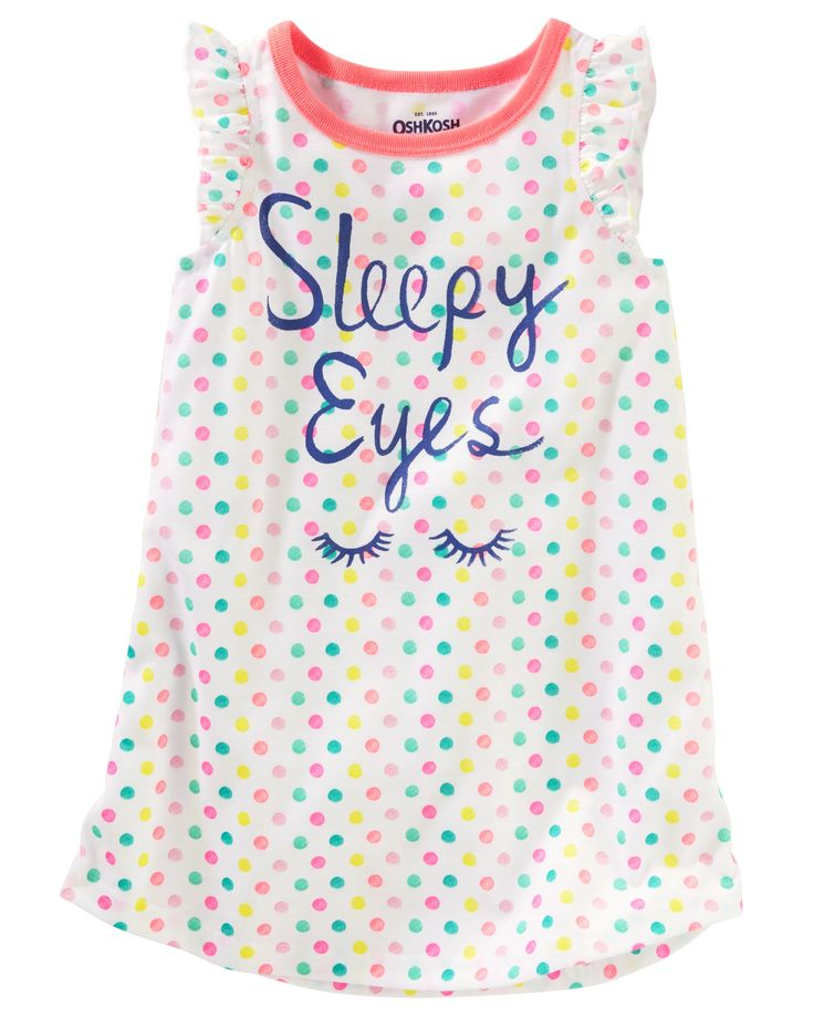 Toddler Girl Sleepy Eyes Sleep Gown from OshKosh B'gosh. Shop clothing & accessories from a trusted name in kids, toddlers, and baby clothes.