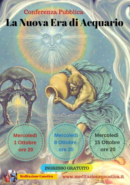 La Nuova Era di Acquario - Ciclo di Conferenze 1-8-15 Ottobre ore 20 presso Accademia Gnostica Padova Gratis con prenotazione - http://www.meditazionegnostica.it/era-acquario-conferenze/