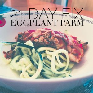 21 Day Fix Eggplant Parm - Delish.Serving over Zoodles cuts out the pasta carbs.