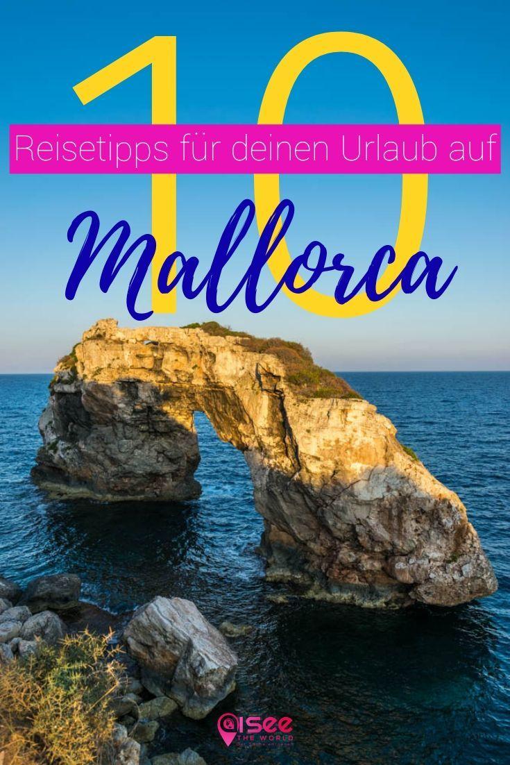 10 Reisetipps für deinen Urlaub auf Mallorca. Rei…