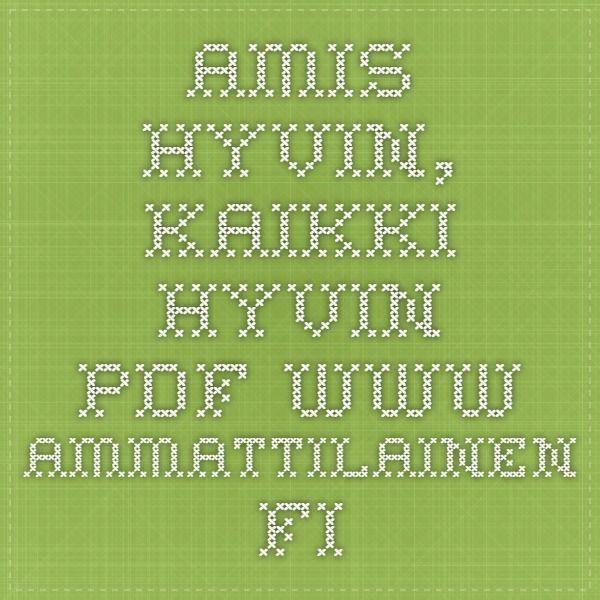 Amis hyvin, kaikki hyvin PDF www.ammattilainen.fi