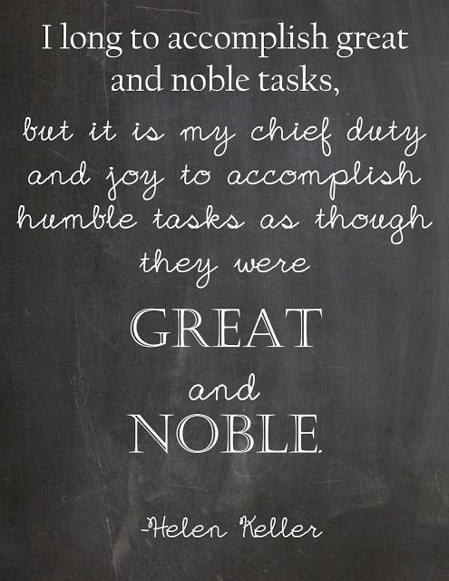 Humble Tasks Helen Keller  #humility