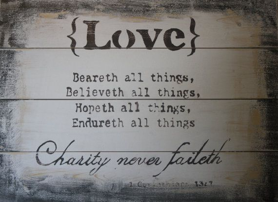 Charity Never Faileth Barnwood Sign. sooo pretty!