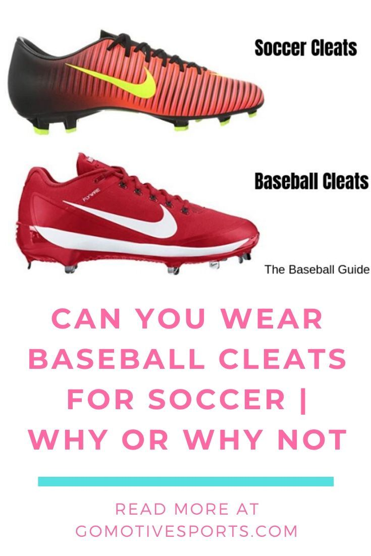 Can You Wear Baseball Cleats For Soccer Baseball Cleats Cleats Soccer Cleats