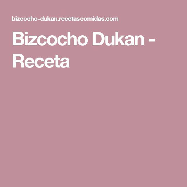 Bizcocho Dukan - Receta