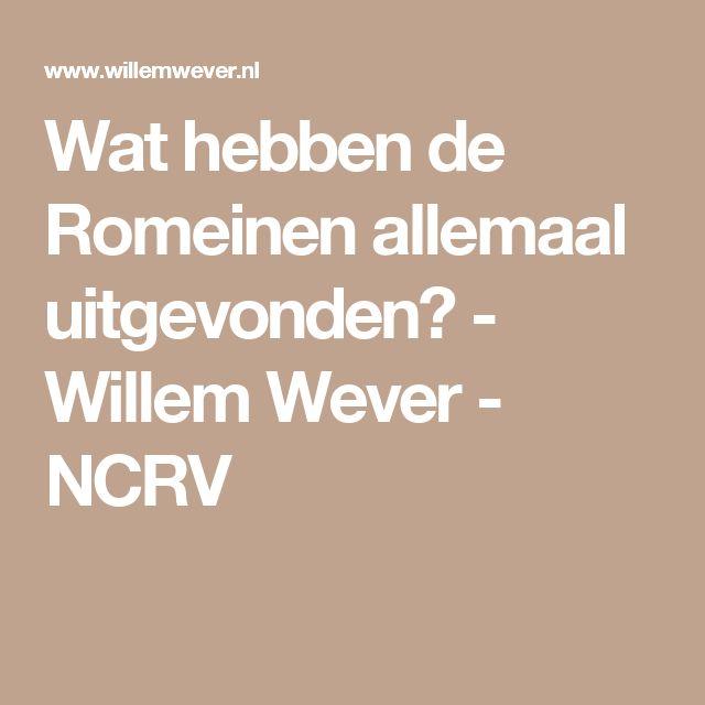 Wat hebben de Romeinen allemaal uitgevonden? - Willem Wever - NCRV