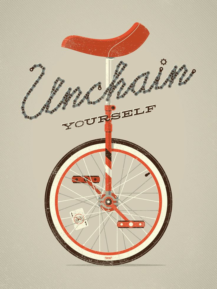 Unchain Yourself (Unicycle) poster by DKNG