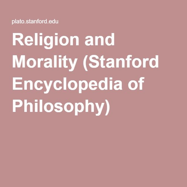 Religion and Morality (Stanford Encyclopedia of Philosophy)