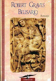 Leggere Libri Fuori Dal Coro : BELISARIO Robert Graves