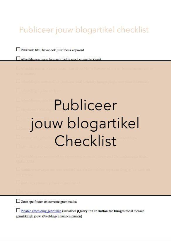 Publiceer jouw blogartikel checklist. Bijna elke dag vind je op mijn blog een nieuw blogartikel. Ik besteed aan elk artikel ontzettend veel aandacht. Voordat ik een blogartikel publiceer, check ik altijd eerst een aantal punten. In dit artikel vertel ik hier dan ook iets meer over en heb ik voor jullie ook een GRATIS publiceer jouw blogartikel checklist!