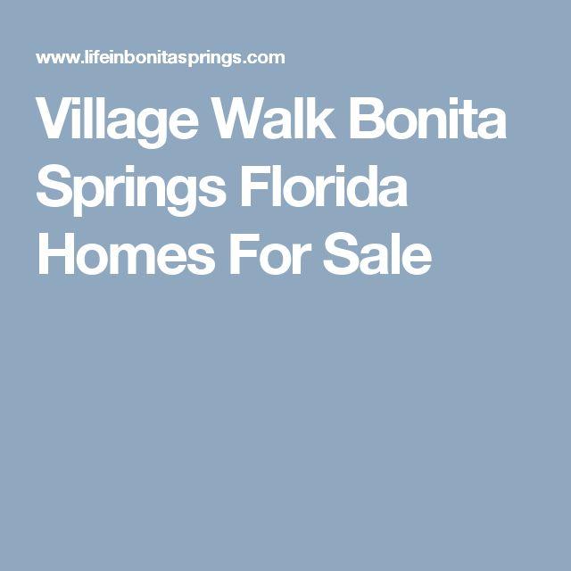 Village Walk Bonita Springs Florida Homes For Sale