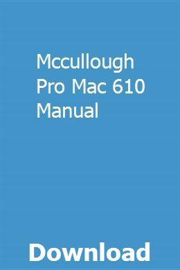 Mccullough Pro Mac 610 Manual pdf download online full