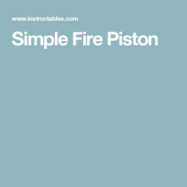Simple Fire Piston