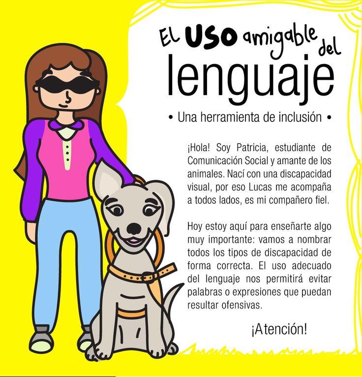 Campaña educativa sobre el uso adecuado del lenguaje para personas con discapacidad. Publicado originalmente en el Portal Educativo de Medellín.  Autor: Carlos Julio Álvarez Ilustraciones: Lennis Orozco.  http://goo.gl/l50URI