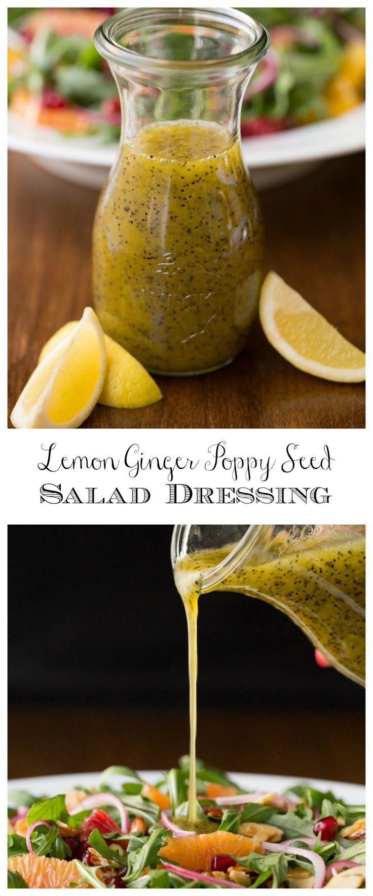 Lemon Ginger Salad Dressing - this super easy dressing transform boring greens to bright fresh and delicious salads.
