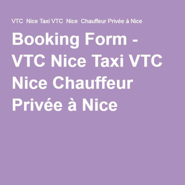 Booking Form - VTC Nice Taxi VTC Nice Chauffeur Privée à Nice