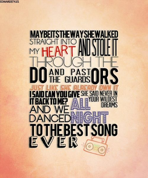 One Direction Song Lyrics Quotes: One Direction-best Song Ever Lyrics
