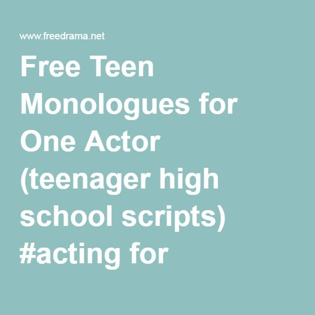 What is a good long monologue to use for my drama performance- high school?