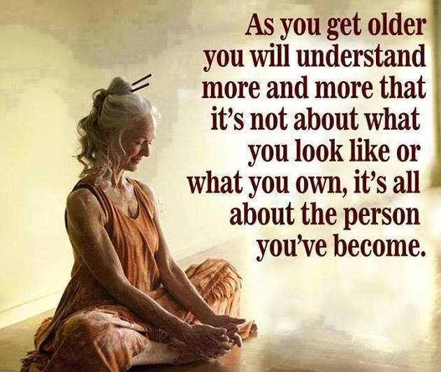 It is all about what you have become