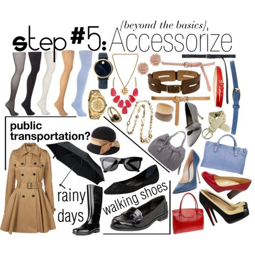 Accessorize - Building Your Wardrobe Step #5