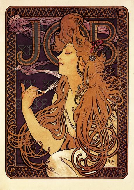 I have, and will always adore A.Mucha... This piece in particular was an advertisement for JOB cigarette papers.