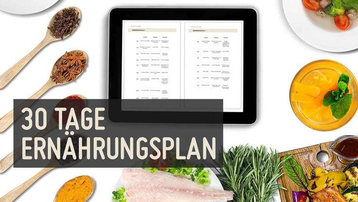Gesund essen: Dank diesem ★30 Tage Ernährungsplan★ ganz leicht. Wir sagen dir was du kochen sollst -1 Monat lang. Ein gesunder Ernährungsplan der Spaß macht