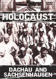 Holocaust: Concentration Camps - Dachau and Sachsenhausen [DVD] [English] [2006]