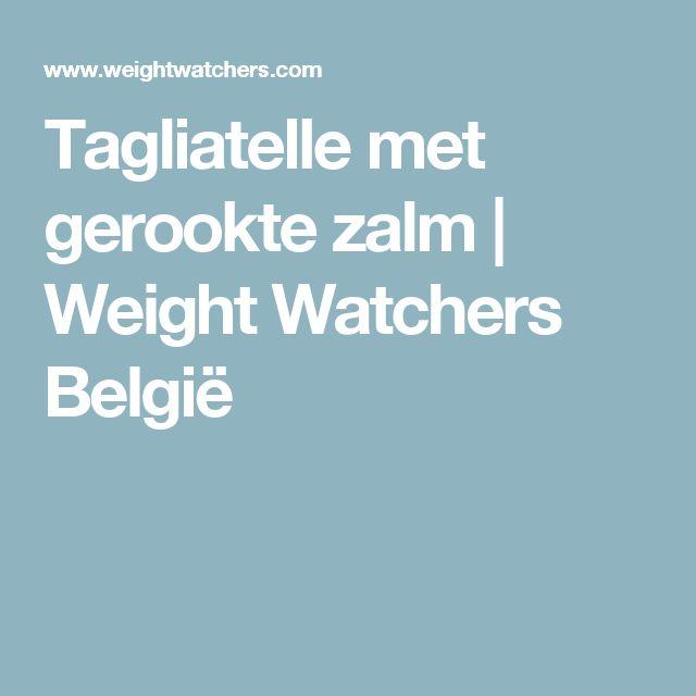 Tagliatelle met gerookte zalm   Weight Watchers België