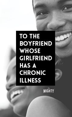 Thank You to Boyfriend Whose Girlfriend Has a Chronic Disease
